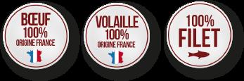 Bœuf, Volaille 100% Origine France / 100% filet de Poisson
