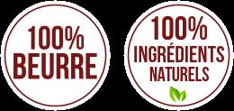 100% beurre et 100% ingrédients naturels