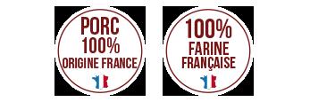 Porc 100% Origine France / 100% farine française